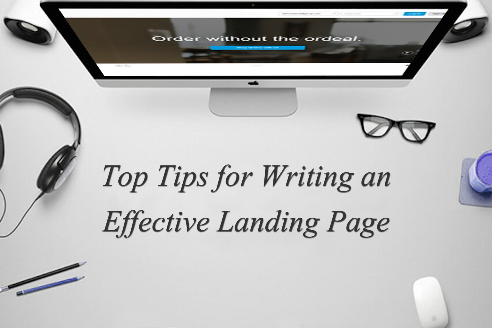 4 Must-Haves for Effective Landing Pages